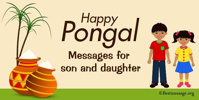 Happy Pongal Wishes Messages for Son and Daughter