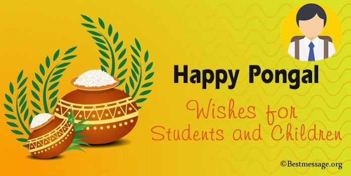 Happy Pongal Messages, Wishes for Students and Children