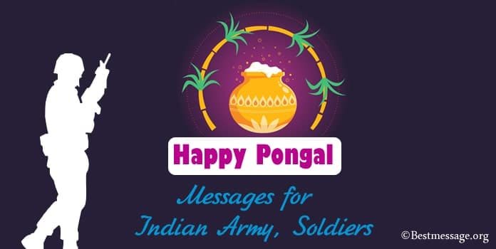 Pongal Wishes, Messages for Indian army, Soldiers