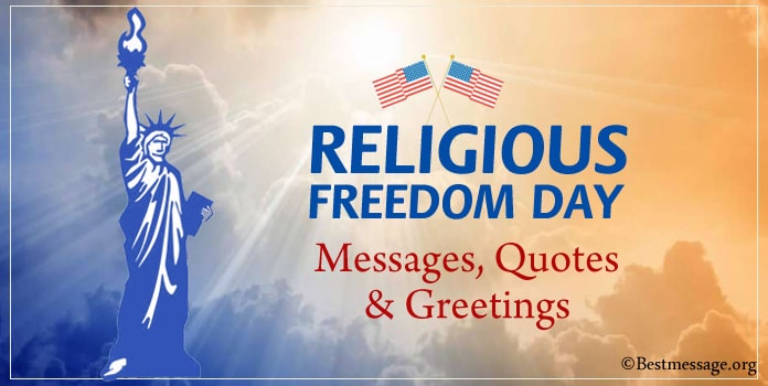National Religious Freedom Day Messages, Freedom Quotes and Sayings