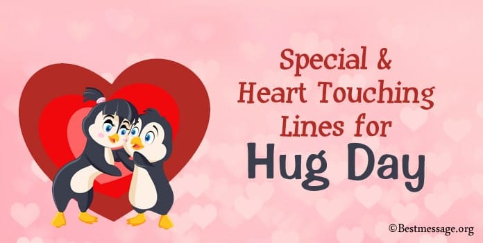 Best Lines for Hug Day, Special Hug Lines, Heart Touching lines