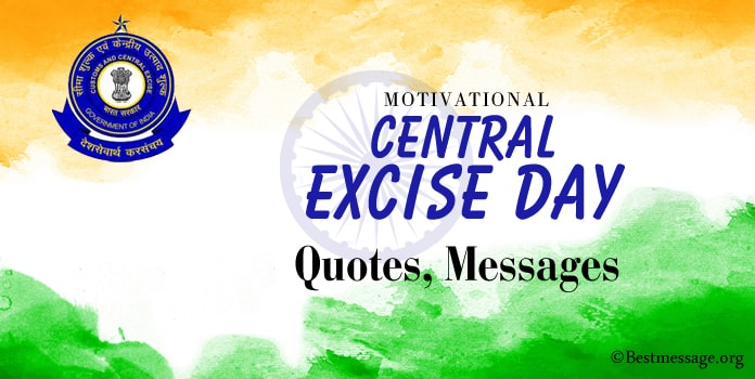 Motivational Central Excise Day Quotes, Wishes Messages