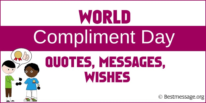 World Compliment Day Wishes messages Images, compliment quotes