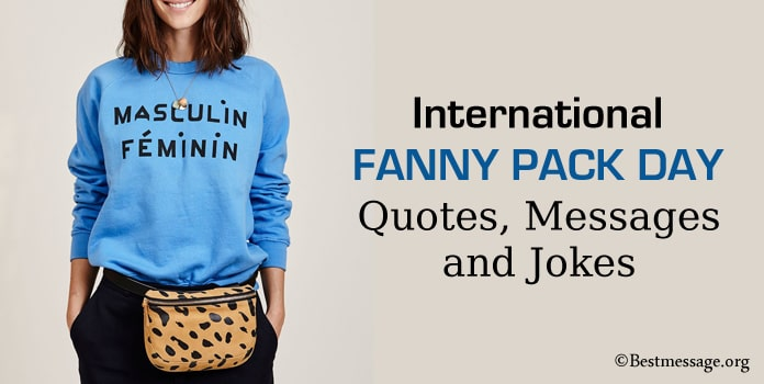 Fanny Pack Day Quotes, Messages, Fanny Pack Jokes