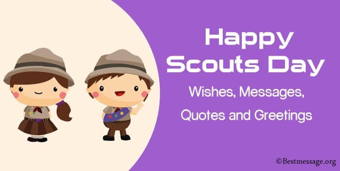 Happy Scouts Day Wishes, Messages, Quotes