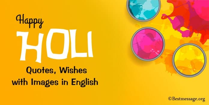 Happy Holi Quotes, Wishes with Images, Holi Messages Pictures