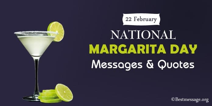Happy Margarita Day Messages, Margarita Quotes, Sayings