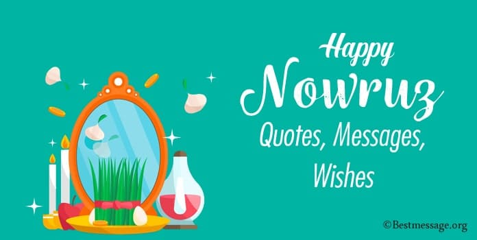 Happy Nowruz Wishes, Nowruz Messages Nowruz Quotes, Sayings