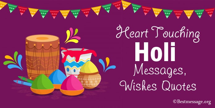 Heart Touching Holi Wishes, Holi Messages, Quotes