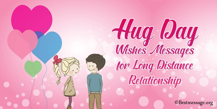 Long Distance Relationship Hug Day Wishes Messages