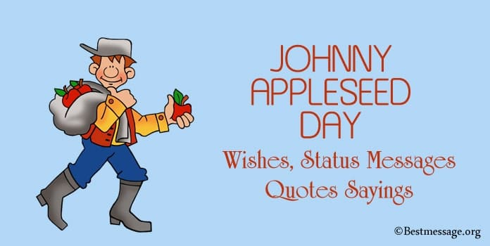 Johnny Appleseed Day Wishes, Status Messages, Quotes Sayings