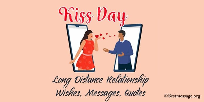 Long Distance Relationship Kiss Day Wishes, Messages, Quotes