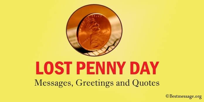 Lost Penny Day Messages, Greetings Quotes