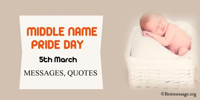 Middle Name Pride Day Messages, Middle Name Quotes Images