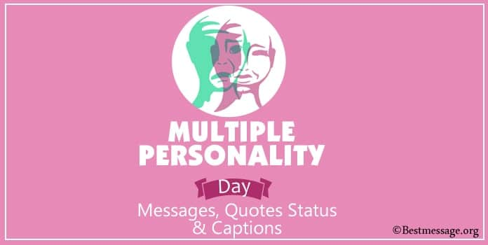 Multiple Personality Day Messages, Quotes Captions Pictures