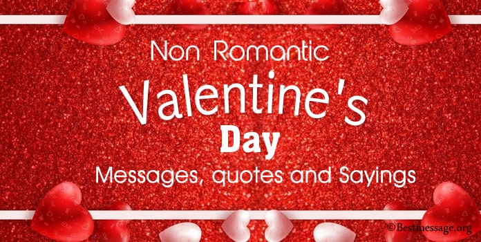 Non Romantic Valentines Day Messages, Quotes and Sayings
