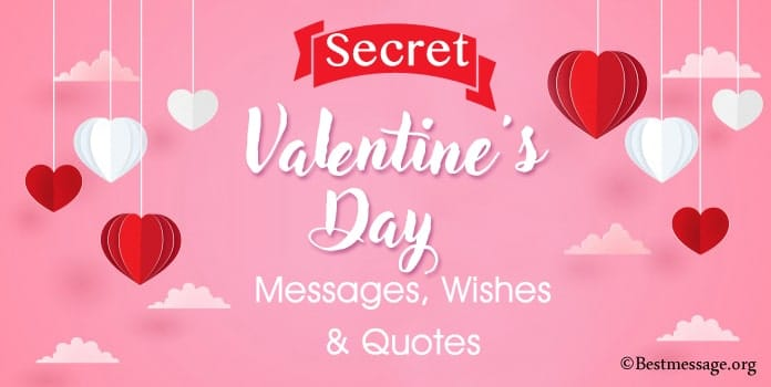 Secret Valentines Day Messages, Valentine Wishes, Card Quotes
