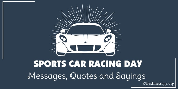 Sports Car Racing Day Messages, car racing quotes Images