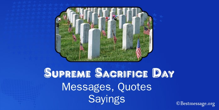 Supreme Sacrifice Day Messages, Supreme Sacrifice Quotes Sayings
