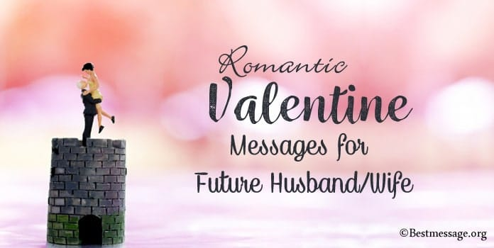 Valentine Messages for Future Husband, Future Wife