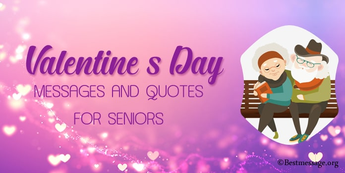 Valentine's Day Messages Quotes for Seniors