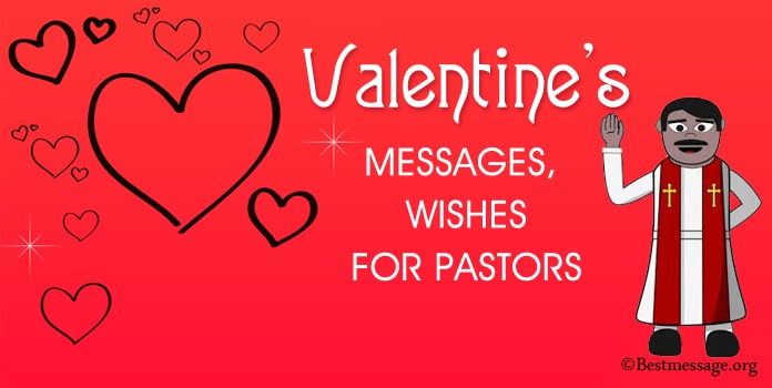 Pastors Valentine's Day Wishes Messages, Pastor Valentine Quotes