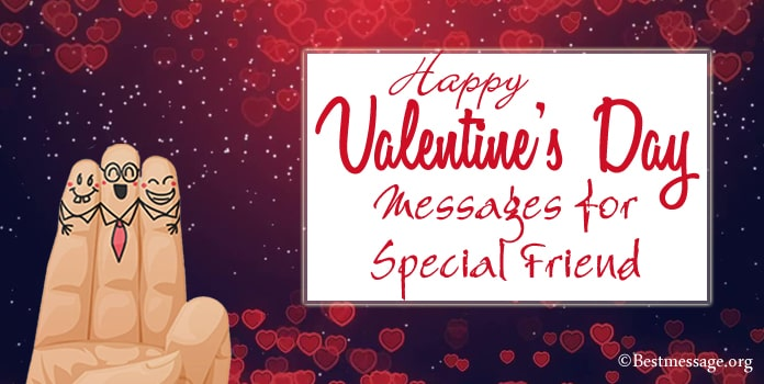 Valentines Day Messages for Special Friend