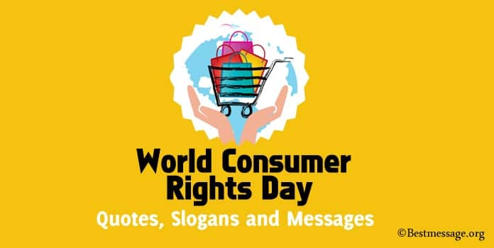 Consumer Rights Day Quotes Messages, Consumer Rights Slogans