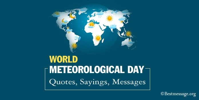 Happy World Meteorological Day Quotes, Sayings, Messages Wishes