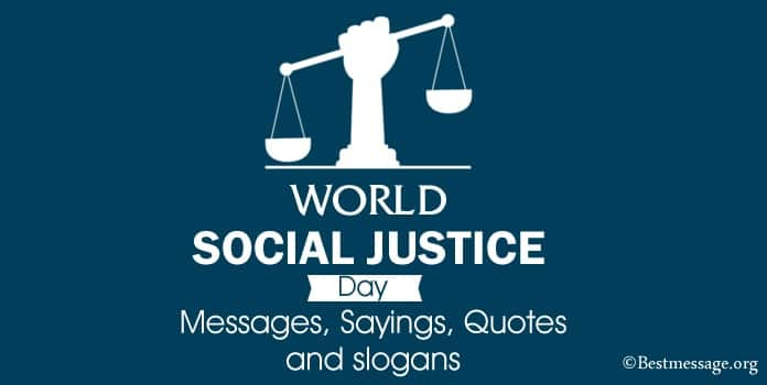 World Social Justice Day Messages, Sayings, Quotes slogans