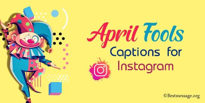 April Fools Day Instagram Captions, April Fools quotes