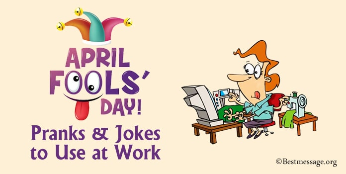 Funny April Fools Pranks, Best Practical Jokes to Use at Work