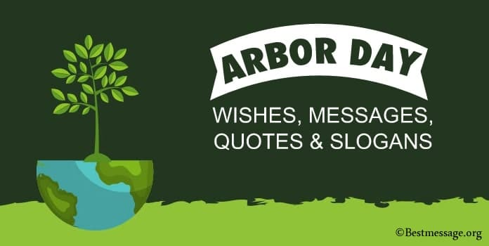Happy Arbor Day Wishes Messages, Status, Quotes
