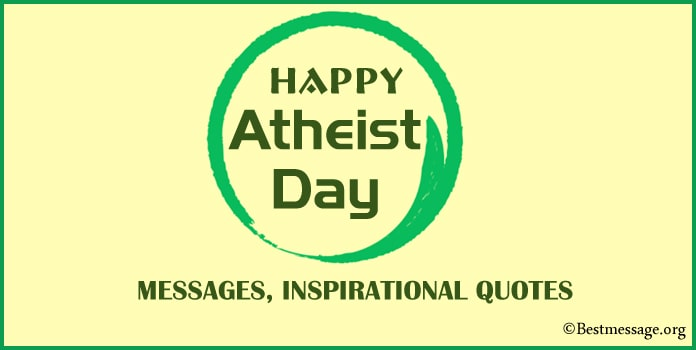 Happy Atheist Day Messages, Inspirational Atheist Quotes