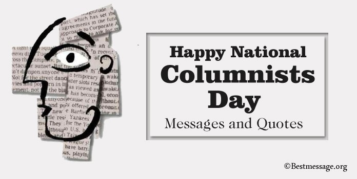 Columnists Day Messages, Quotes