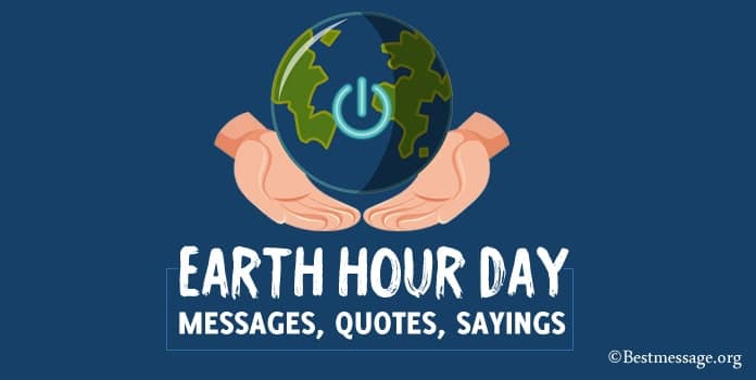 Earth Hour Day Quotes, WhatsApp Messages, Wishes Image