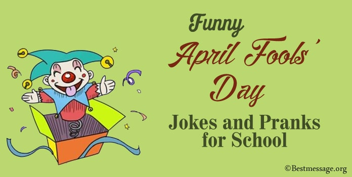 Funny April Fools' Day Jokes and Pranks for School