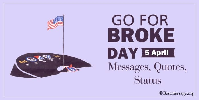 Go for Broke Day Messages, Broke Quotes, Status