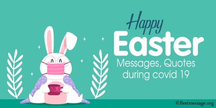 Happy Easter Wishes Messages during Covid 19