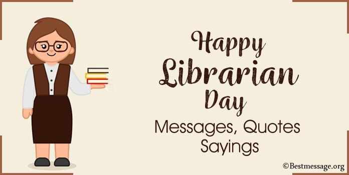 Happy Librarian Day Messages, librarian Quotes Sayings