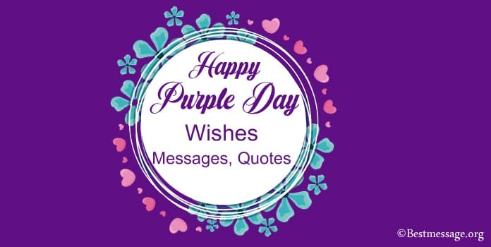 Happy Purple Day Wishes Messages, Purple Quotes Images