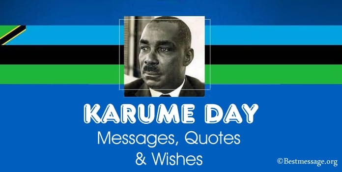 Happy Karume Day Wishes Messages, Quotes