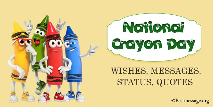Crayon Day Messages, Wishes Images, Crayon Quotes