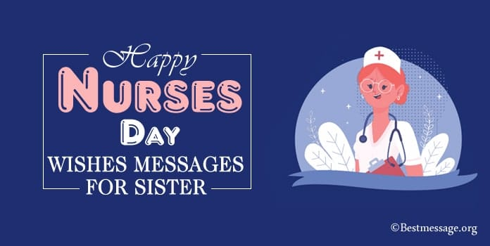 Happy Nurses Day Wishes for Sister