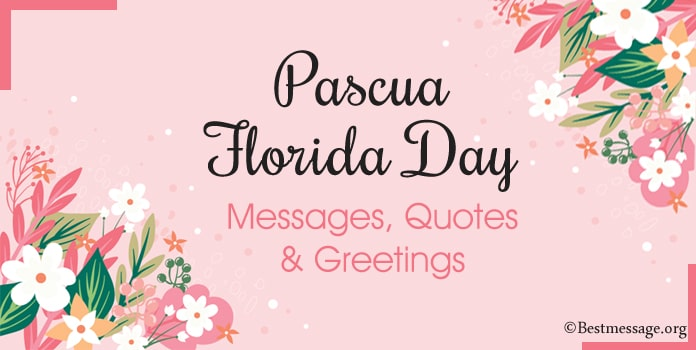 Happy Pascua Florida Day Messages, Quotes and Greetings