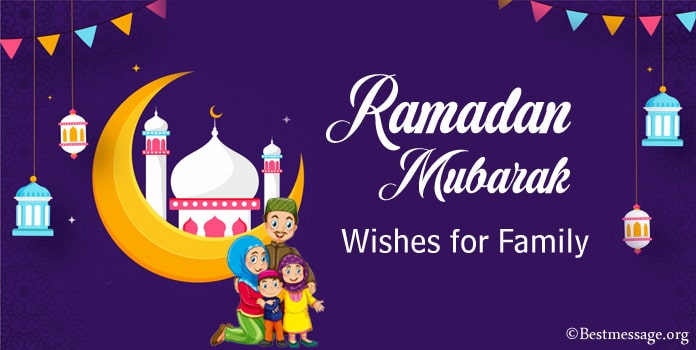 Ramadan Mubarak Wishes for Family, Ramadan Messages Images