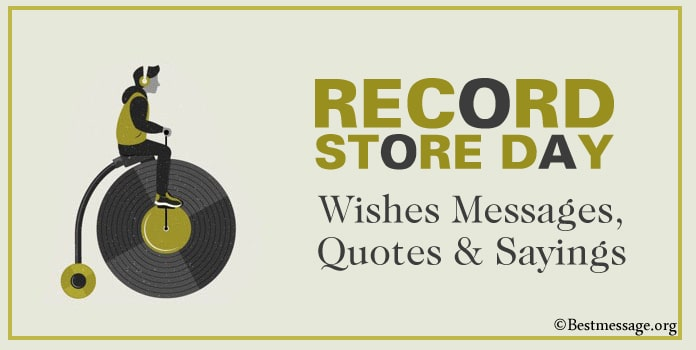 Record Store Day Wishes Messages, Quotes Sayings