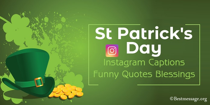 St Patrick's Day Instagram Captions, Funny Irish captions, quotes