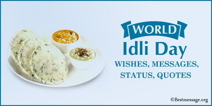 World idli Day Messages, Best idly Quotes, Wishes Images