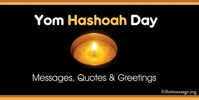 Yom Hashoah Day Messages, Remembrance Quotes